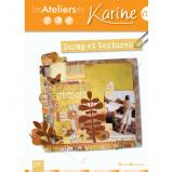 Les ateliers de Karine : scrap et textures