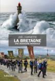 La Bretagne Une aventure mondiale
