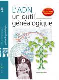 L'ADN, un outil généalogique, 2e édition augmentée