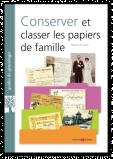 Conserver et classer les papiers de famille