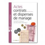 Actes, contrats et dispenses de mariage - 2ème édition