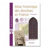 Atlas historique des diocèses en France