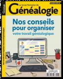Nos conseils pour organiser votre travail généalogique - Hors-série n°43