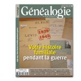 1939-1945 : Votre histoire familiale pendant la guerre -  Hors-série n°33