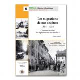 Les migrations de nos ancêtres 1814 -1914