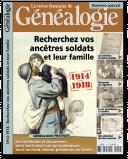 Recherchez vos ancêtres soldats et leur famille 1914-1918 -  Hors-série n°19