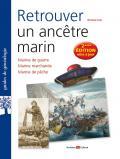 Retrouver un ancêtre marin - 2ème édition