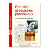 Etat civil et registres paroissiaux : Les basiques de la Généalogie