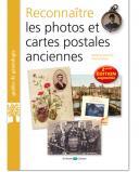 Reconnaître les photos et cartes postales anciennes - 2ème édition