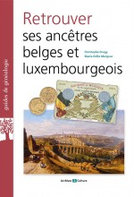 Retrouver ses ancêtres belges et luxembourgeois