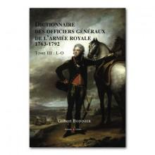 Dictionnaire des officiers généraux de l'armée royale 1763 - 1792