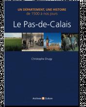 Livre - Le Pas de Calais de 1500 à nos jours