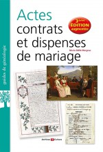 Actes, contrats et dispenses de mariage - 3ème édition