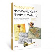 Paléographie Nord-Pas-de-Calais Flandre et Wallonie