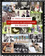 Livre un siècle de vie quotidienne en France