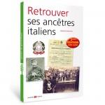 Retrouver ses ancêtres Italiens- 2ème édition augmentée