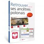 Retrouver ses ancêtres polonais - 2ème édition augmentée