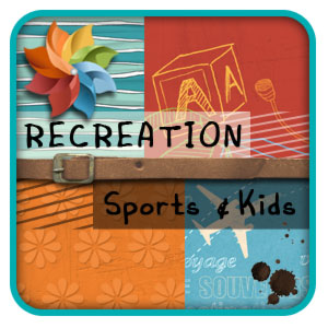 Les kits « Recreation, Sports & Kids »