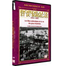Dvd, Mémoires de Bordeaux et du bordelais