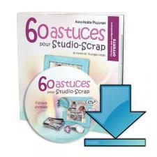 60 astuces pour Studio-Scrap - Edition numérique