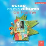 Scrap les mini albums de Karine