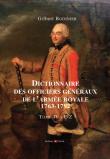 Dictionnaire des Officiers généraux de l'Armée Royale, 1763-1792 Tome IV : P-Z