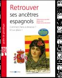 Retrouver ses ancêtres espagnols - 2ème édition