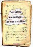 Déchiffrer les écritures de nos ancêtres - Paléographie