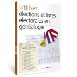 Utiliser élections et listes électorales en généalogie