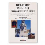Belfort 1813-1814, chronique d'un siège