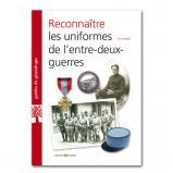 Reconnaître les uniformes de l'entre deux guerres