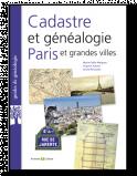 Cadastre et généalogie à Paris et grandes villes