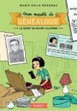 Mon enquête de généalogie : Le secret du soldat allemand