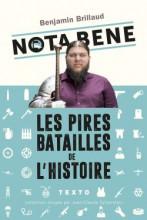 Nota Bene - Les pires batailles de l'histoire