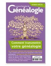 Comment transmettre votre généalogie - Numéro Spécial RFG