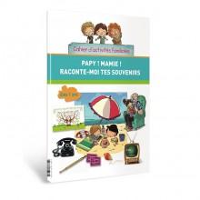 """Cahier d'activités familiales : """"Papy ! Mamie ! Raconte-moi tes souvenirs"""""""