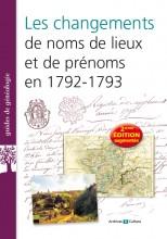 Changements de noms de lieux et de prénoms 2nd édition