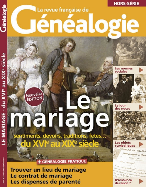 Le mariage du XVIe au XIXe siècle  - Nouvelle édition - Hors-série