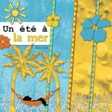 Kit « Un été à la mer… » - 08 - Présentation