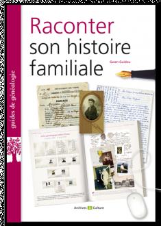 Livre Raconter son histoire familiale