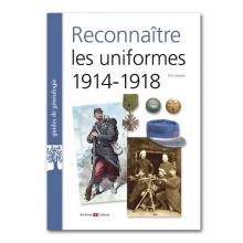 Livres-genealogie-reconnaitre-les-uniformes-1914-1918
