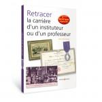 Retracer l'histoire d'un instituteur ou d'un professeur