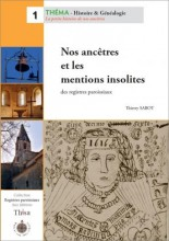 Nos ancêtres et les mentions insolites des registres paroissiaux