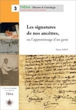 Les signatures de nos ancêtres ou l'apprentissage d'un geste
